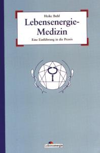 Buch Lebensenergie-Medizin von Heike Buhl